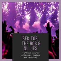 Bek Toe! The 90s & Nillies...
